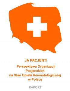 RAPORT_JA_PACJENT_Perspektywa_Organizacji_Pacjenckich_na_Stan_Opieki_Reumatologicznej_w_Polsce